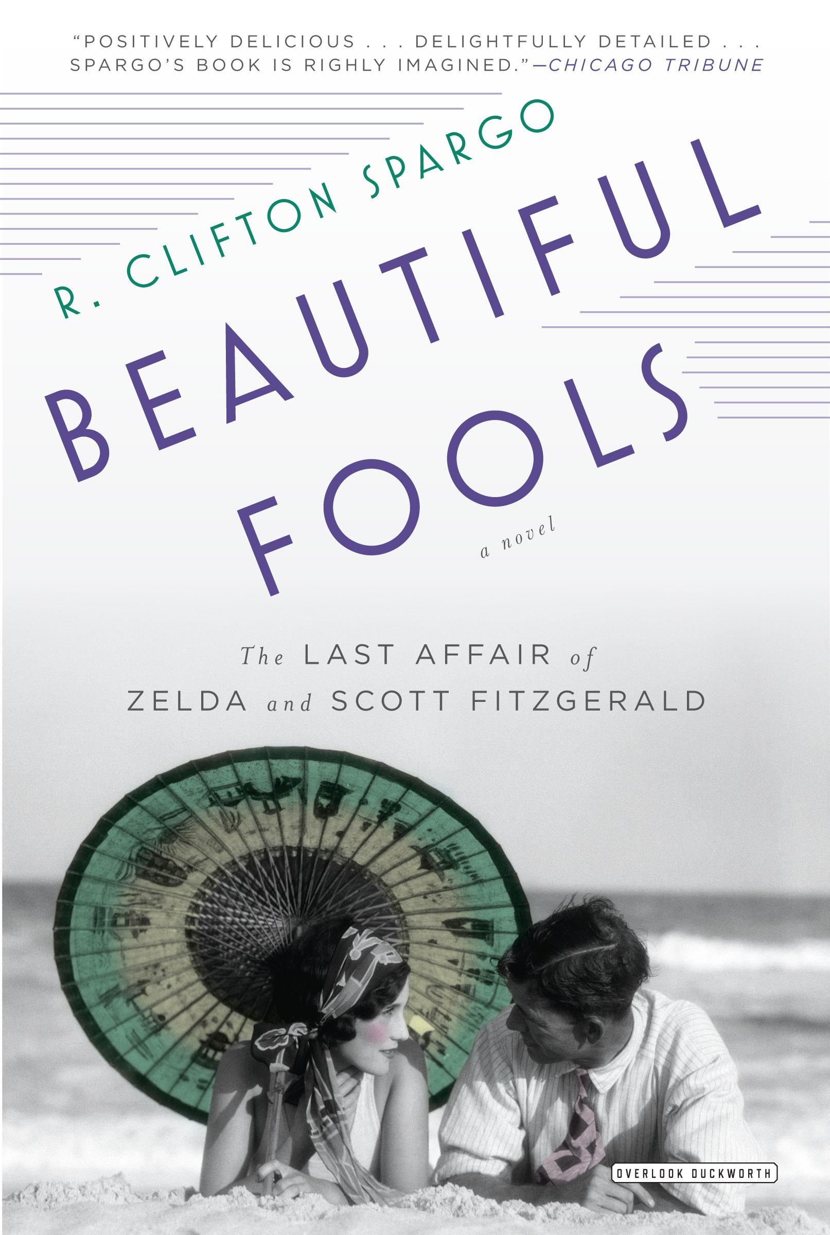Beautiful Fools by R. Clifton Spargo