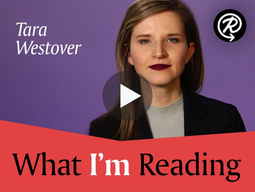 What I'm Reading: Tara Westover