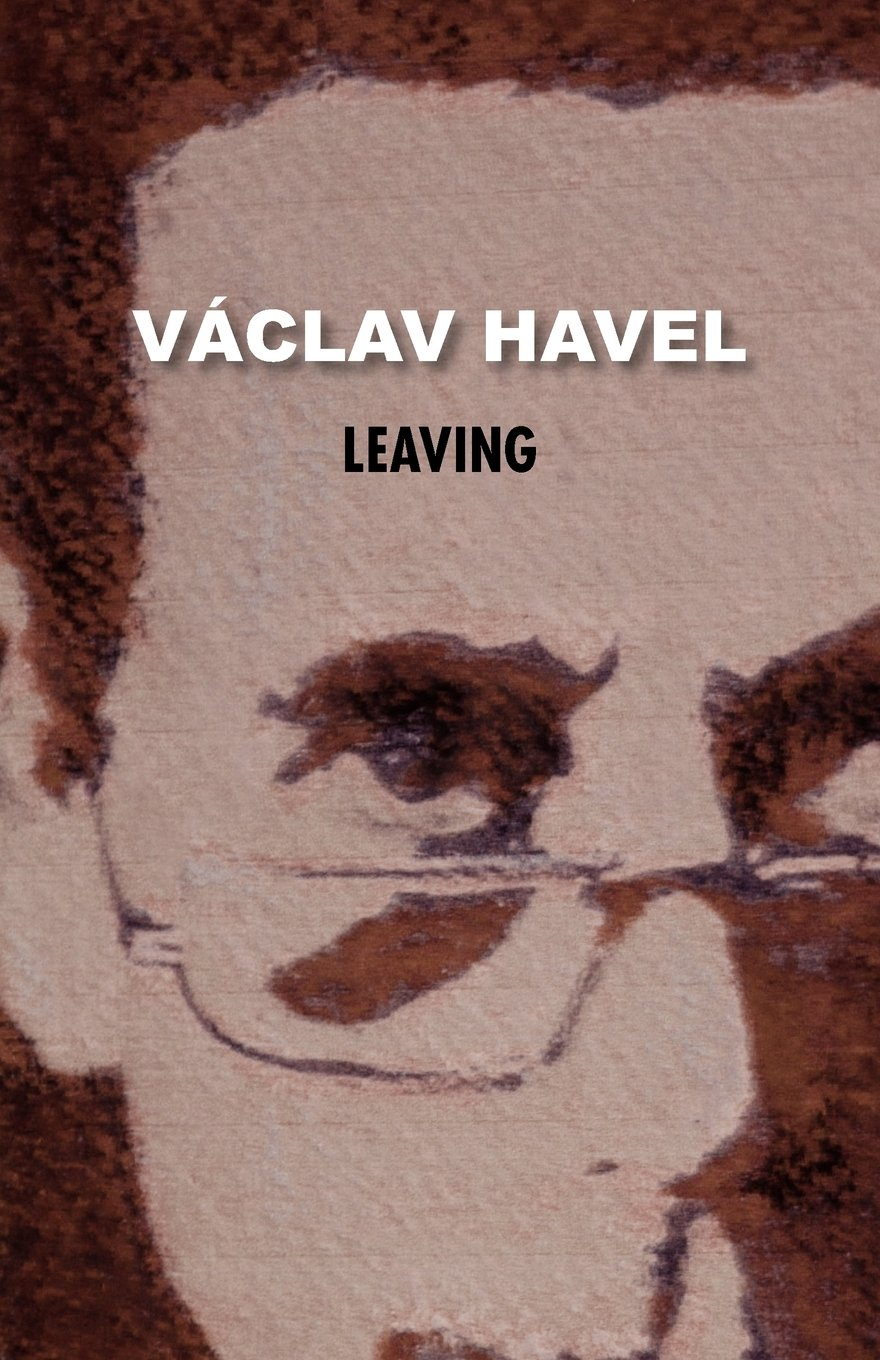 Leaving by Václav Havel