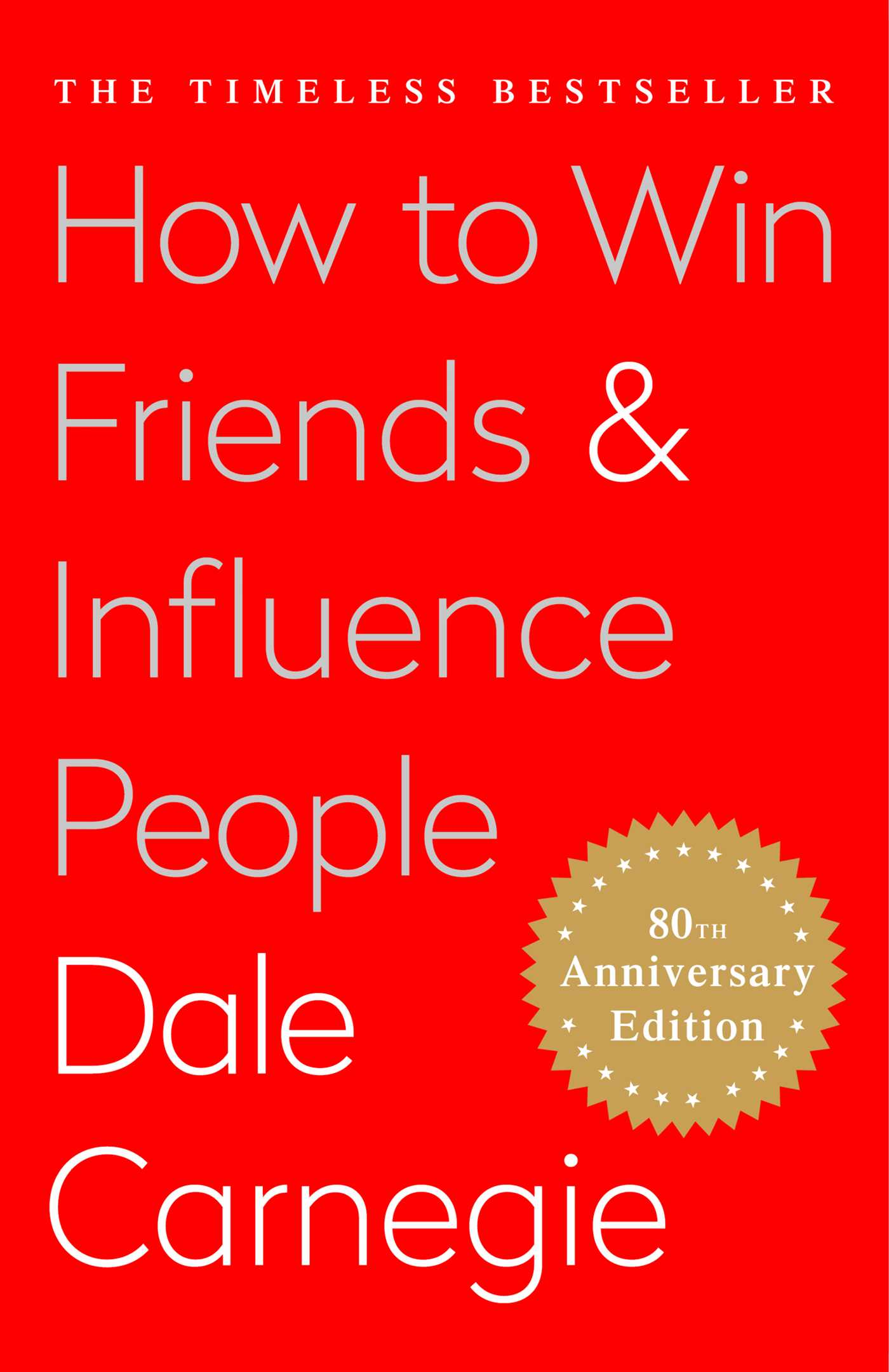The cover of the book How To Win Friends and Influence People