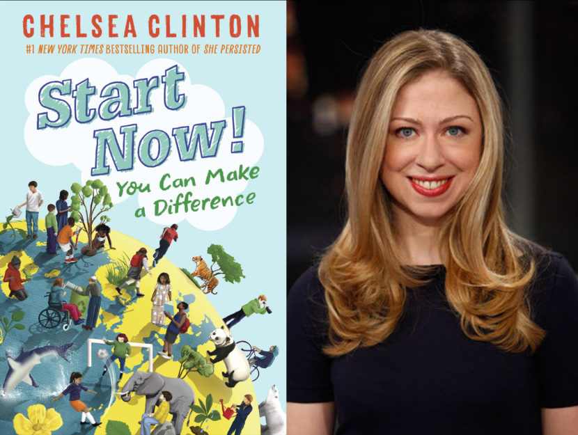 CHELSEA CLINTON: Start Now!