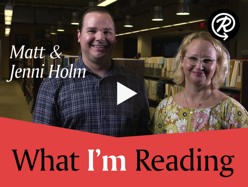 76d93a7a634d8 What I'm Reading: Jenni and Matt Holm | Read It Forward