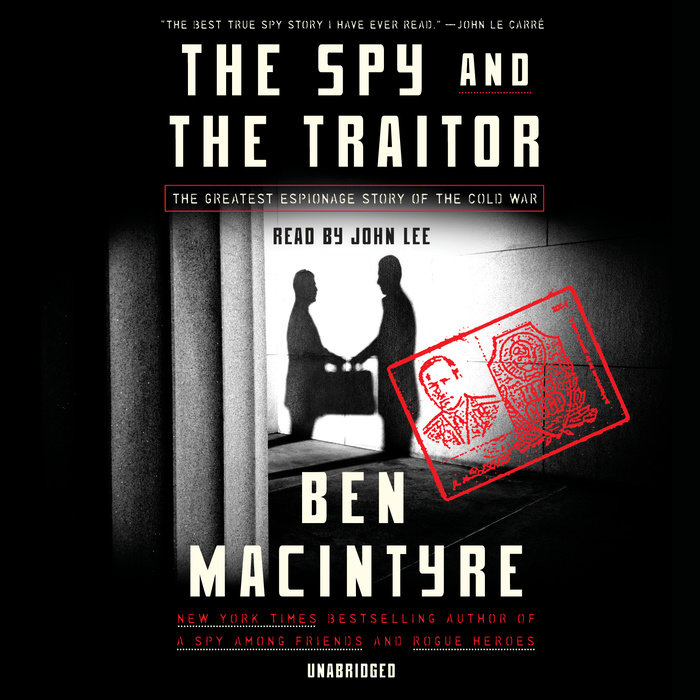 The cover of the book The Spy and the Traitor