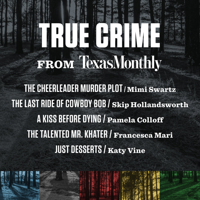 The cover of the book True Crime from Texas Monthly
