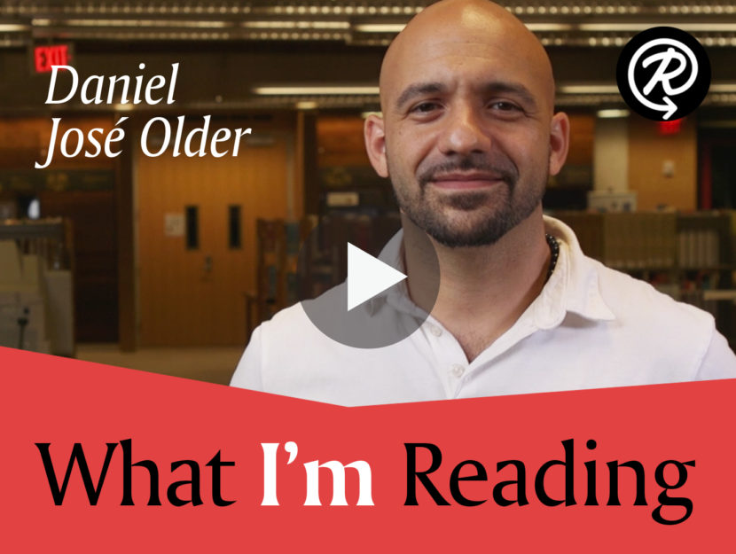aca9f7d32e118 What I'm Reading: Daniel José Older | Read It Forward