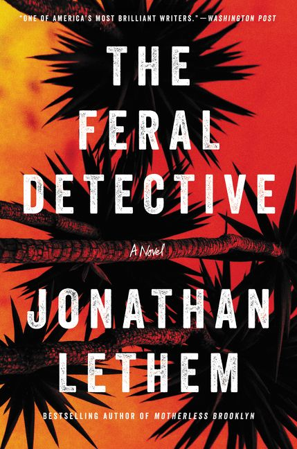 The cover of the book The Feral Detective
