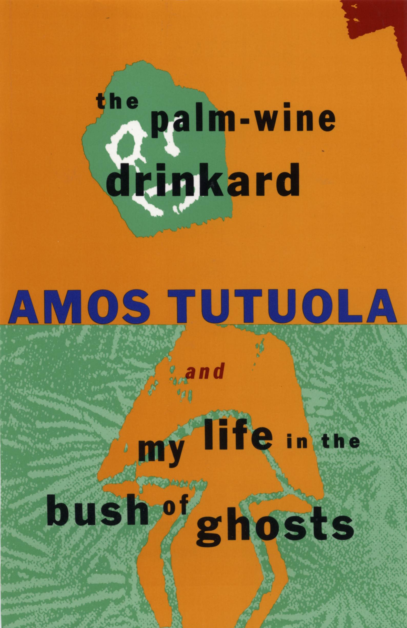 The Palm Wine Drinkard by Amos Tutuola