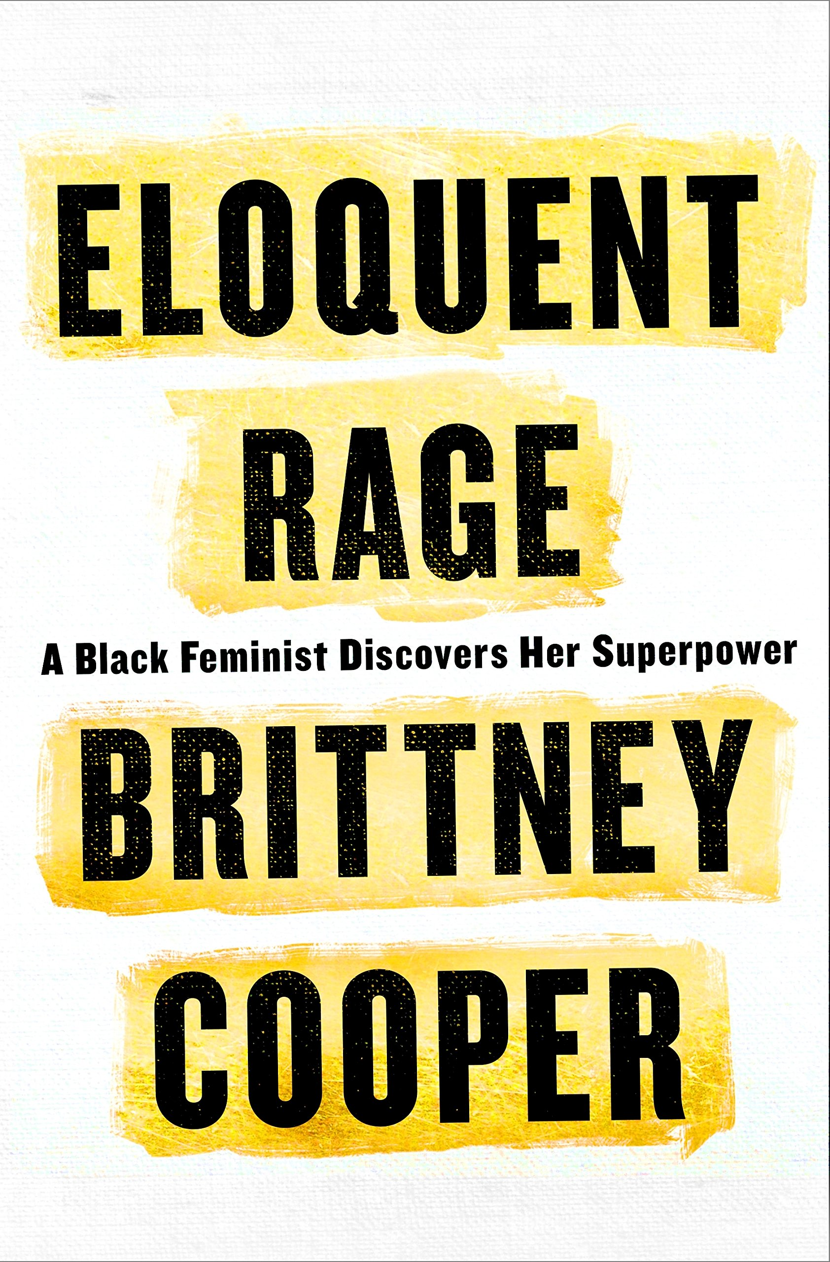 The cover of the book Eloquent Rage