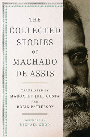 The cover of the book The Collected Stories of Machado de Assis