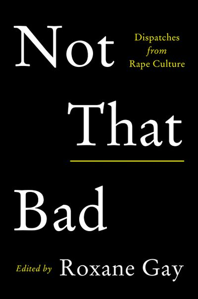 The cover of the book Not That Bad
