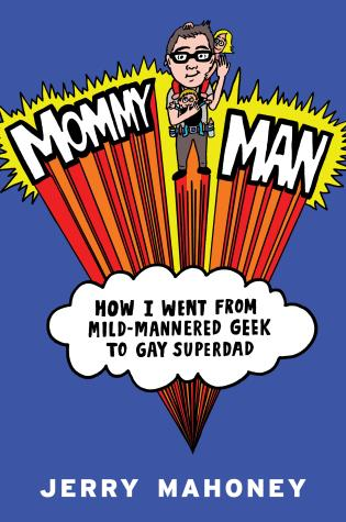 The cover of the book Mommy Man