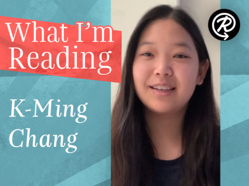 What I'm Reading: K-Ming Chang